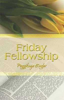Friday Fellowship