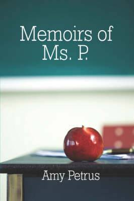 Memoirs of Ms. P.