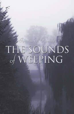 The Sounds of Weeping