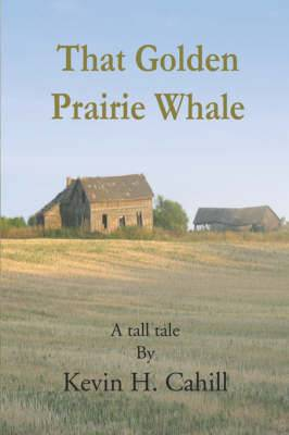 That Golden Prairie Whale