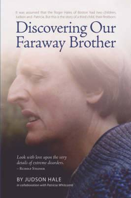 Discovering Our Faraway Brother