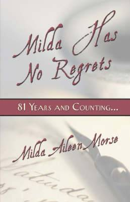 Milda Has No Regrets: 81 Years and Counting...