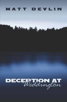 Deception at Weddington