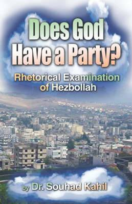 Does God Have a Party?: Rhetorical Examination of Hezbollah