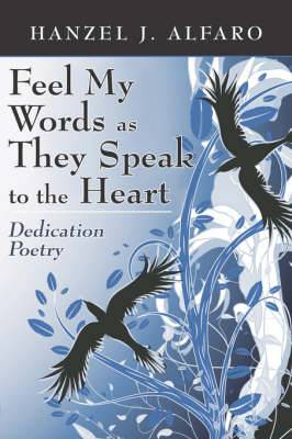 Feel My Words as They Speak to the Heart: Dedication Poetry