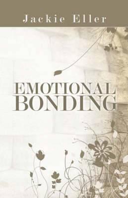 Emotional Bonding