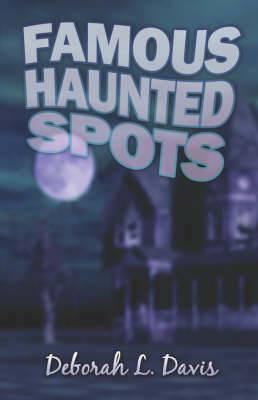 Famous Haunted Spots