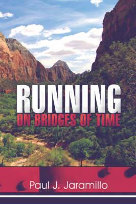 Running on Bridges of Time