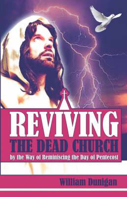 Reviving the Dead Church by the Way of Reminiscing the Day of Pentecost