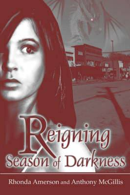 Reigning Season of Darkness