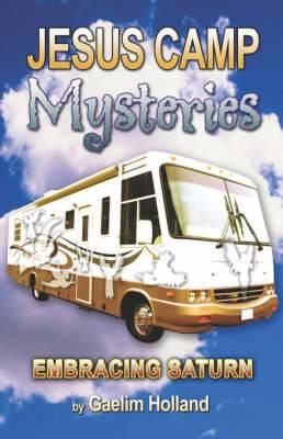 Jesus Camp Mysteries: Embracing Saturn