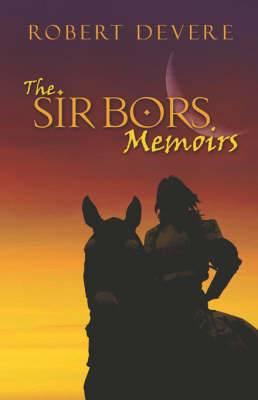 The Sir Bors Memoirs