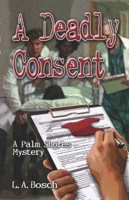 A Deadly Consent: A Palm Shores Mystery