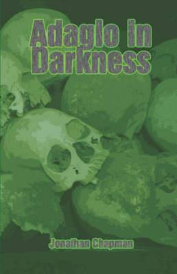 Adagio in Darkness
