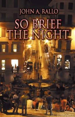 So Brief the Night