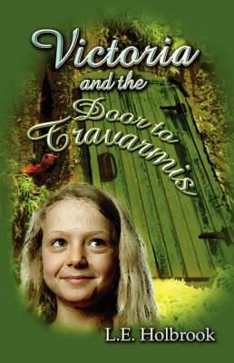 Victoria and the Door to Travarmis