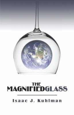 The Magnified Glass