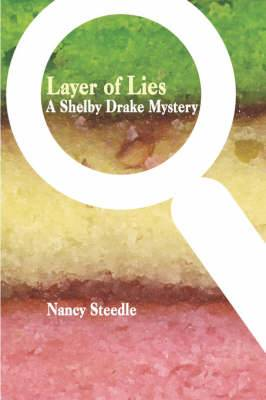 Layer of Lies: A Shelby Drake Mystery