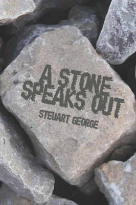 A Stone Speaks Out