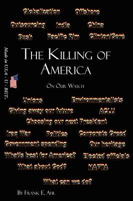 The Killing of America: On Our Watch