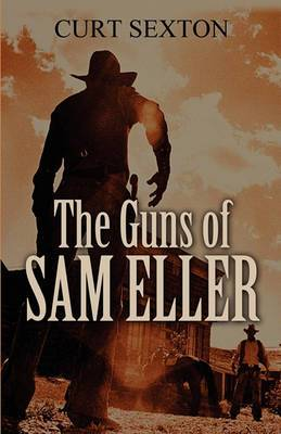 The Guns of Sam Eller