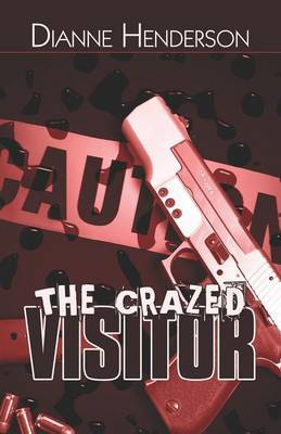 The Crazed Visitor