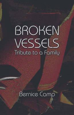 Broken Vessels - Tribute to a Family