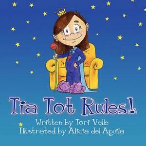 Tia Tot Rules!