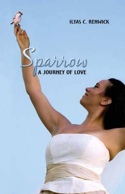 Sparrow: A Journey of Love