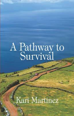 A Pathway to Survival