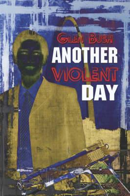 Another Violent Day
