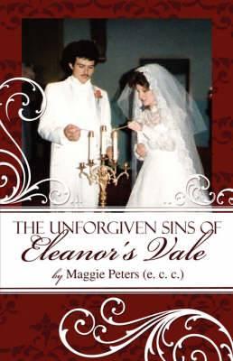 The Unforgiven Sins of Eleanor's Vale