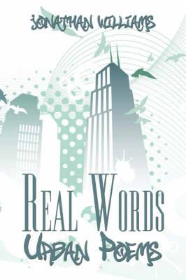 Real Words: Urban Poems