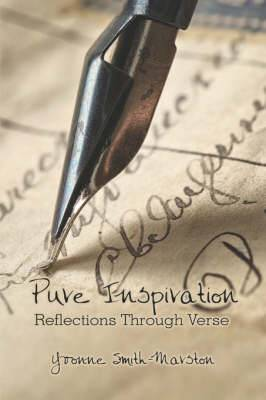 Pure Inspiration: Reflections Through Verse