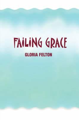 Failing Grace