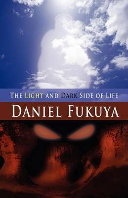 The Light and Dark Side of Life