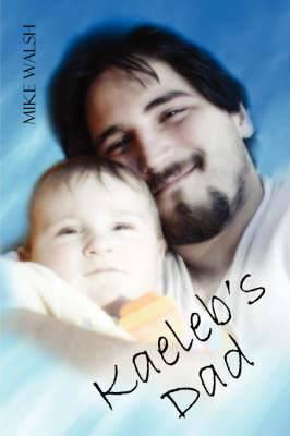 Kaeleb's Dad