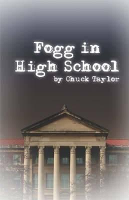 Fogg in High School