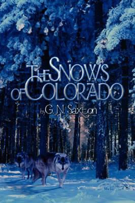 The Snows of Colorado