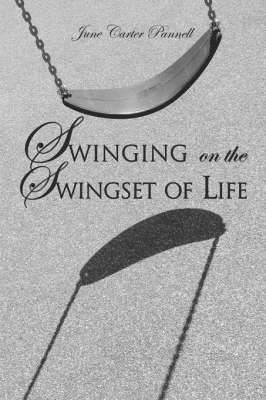 Swinging on the Swingset of Life