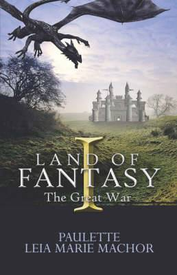 Land of Fantasy I: The Great War
