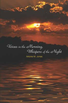 Voices in the Morning, Whispers of the Night