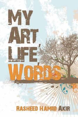 My Art, Life, Words