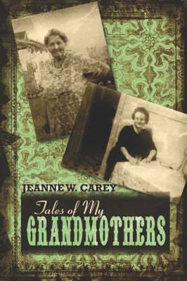 Tales of My Grandmothers