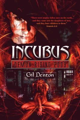 Incubus: Demon Rising 2009