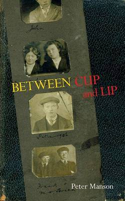 Between Cup and Lip