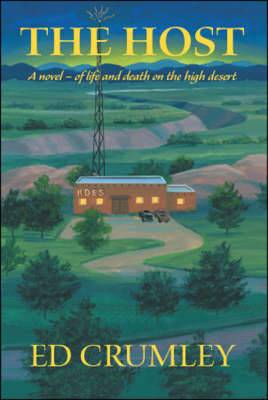 The Host: A Novel of Life and Death on the High Desert