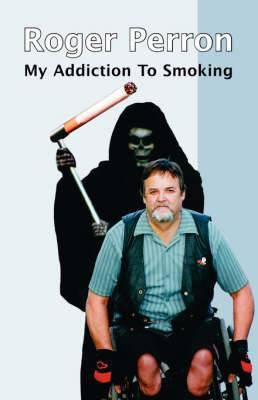 My Addiction to Smoking