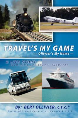 Travel's My Game: Ollivier's My Name