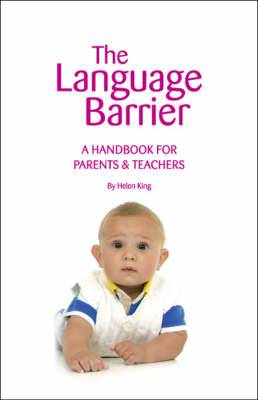 The Language Barrier: A Handbook for Parents and Teachers